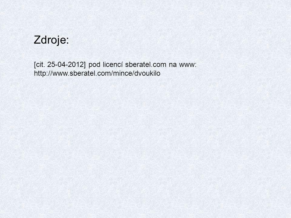 Zdroje: [cit. 25-04-2012] pod licencí sberatel.com na www:
